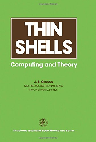 9780080232751: Thin Shells: Computing and Theory (Pergamon international library of science, technology, engineering, and social studies)