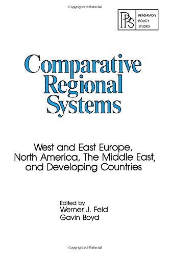 9780080233574: Comparative Regional Systems: West and East Europe, North America, the Middle East and Developing Countries