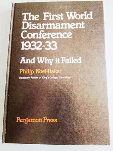 9780080233659: First World Disarmament Conference and Why It Failed