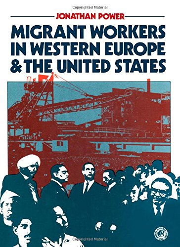 9780080233857: Migrant Workers in Western Europe and the United States (Pergamon international library of science, technology, engineering, and social studies)