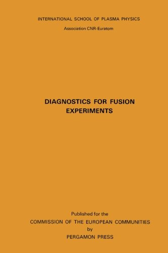 9780080234298: Diagnostics for Fusion Experiments: Proceedings of the Course, Varenna, Italy, 4-16 September 1978