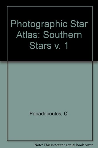 9780080234359: True Visual Magnitude Photographic Star Atlas, Vol. 1: Southern Stars