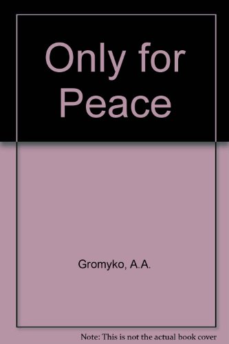 9780080235820: Only for Peace