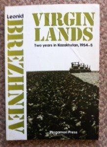 9780080235837: Virgin Lands: Two Years in Kazakhstan, 1954-55