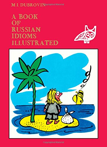 9780080235943: A Book of Russian Idioms