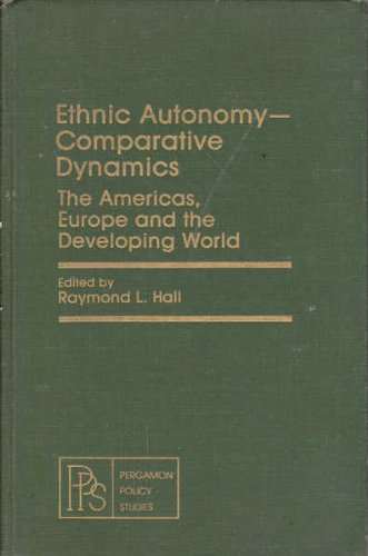 9780080236834: Ethnic Autonomy- Comparative Dynamics: The Americas, Europe and the Developing World (Pergamon Policy Studies on Ethnic Issues)