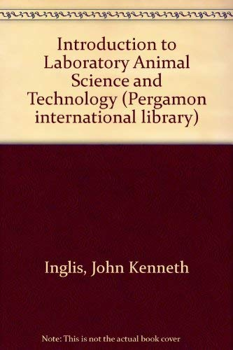 9780080237725: Introduction to Laboratory Animal Science and Technology (Pergamon international library)