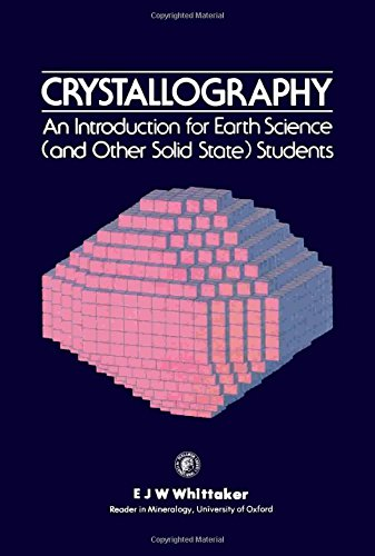 9780080238050: Crystallography: An Introduction for Earth Science and Other Solid State Students