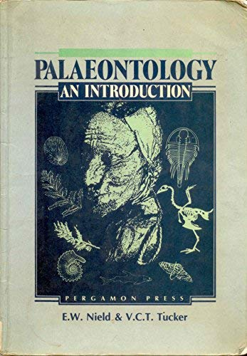 Palaeontology: An Introduction: Nield E W