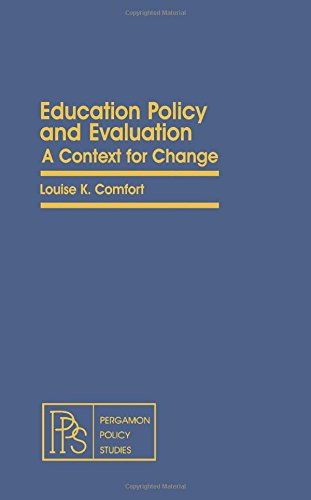 9780080238562: Education Policy and Evaluation: A Context for Change (Pergamon policy studies on public administration)