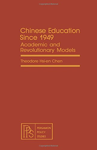 9780080238616: Chinese education since 1949: Academic and Revolutionary Models (Pergamon policy studies on international development)