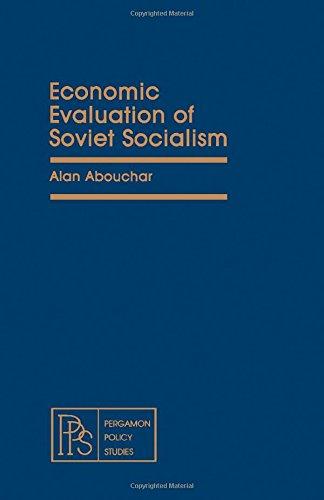 9780080238708: Economic evaluation of Soviet socialism (Pergamon policy studies)