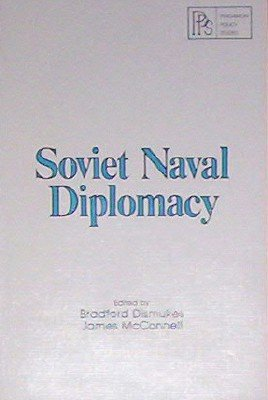 9780080239057: Soviet naval diplomacy - 37 (Pergamon policy studies on the Soviet Union and Eastern Europe)