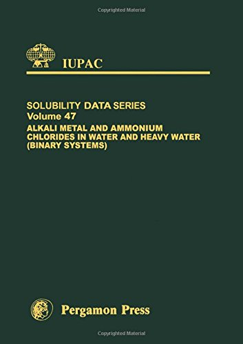 9780080239187: Alkali Metal and Ammonium Chlorides in Water and Heavy Water (Binary Systems) (IUPAC Solubility Data Series)