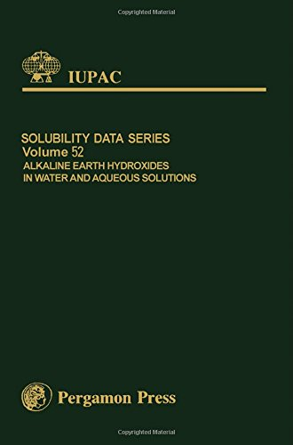 9780080239200: Alkaline Earth Hydroxides in Water and Aqueous Solutions (IUPAC Solubility Data Series)