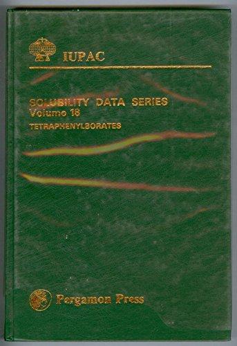9780080239286: Tetraphenylborates (Iupac Solubility Data Series Vol 18)