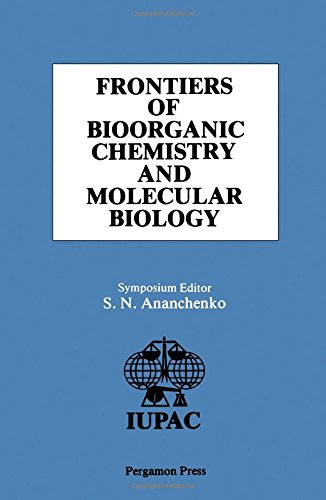 9780080239675: Frontiers of Bioorganic Chemistry and Molecular Biology: International Symposium Proceedings (IUPAC Publications)