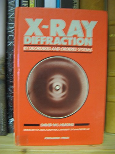 9780080239767: X Ray Diffraction by Disordered and Ordered Systems