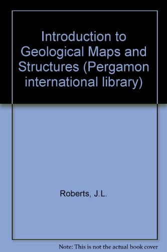 9780080239828: Introduction to Geological Maps and Structures