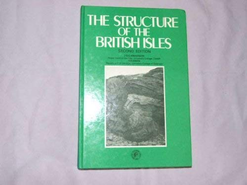 9780080239989: Structure of the British Isles (Pergamon International Library of Science, Technology, Engineering & Social Studies)