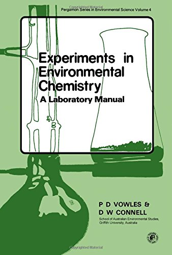 9780080240091: Experiments in Environmental Chemistry: A Laboratory Manual