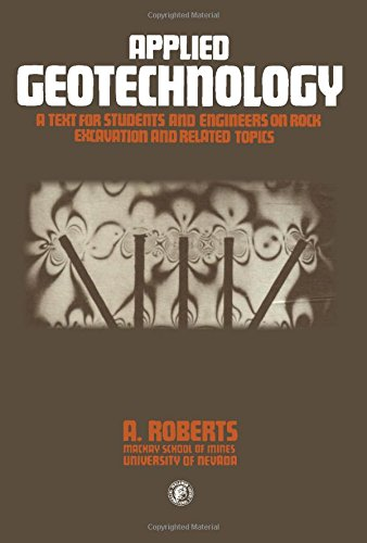 9780080240152: Applied Geotechnology: A Text for Students and Engineers on Rock Excavation and Related Topics (Pergamon International Library of Science, Technology, Engineering & Social Studies)