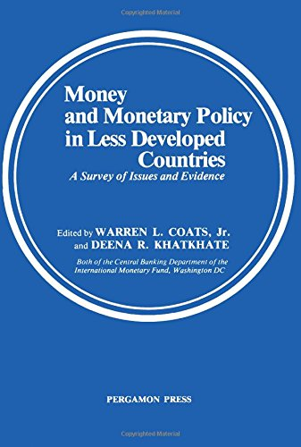 9780080240411: Money and Monetary Policy in Less Developed Countries: A Survey of Issues and Evidence