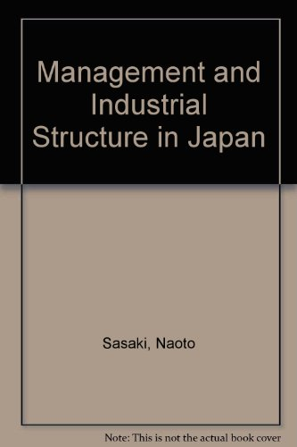 9780080240572: Management and Industrial Structure in Japan (Pergamon international library of science, technology, engineering, and social studies)