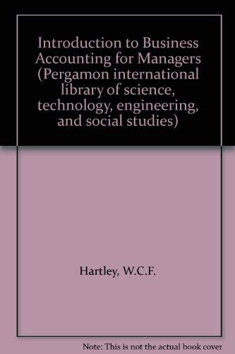 9780080240619: Introduction to Business Accounting for Managers (Pergamon international library of science, technology, engineering, and social studies)