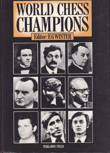 9780080240947: World Chess Champions (Cadogan Chess Books)