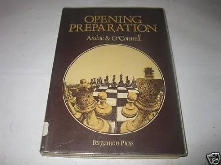 9780080240961: Opening Preparation (Pergamon Chess Series)