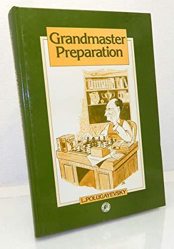 9780080240992: Grandmaster Preparation (Pergamon Russian Chess)