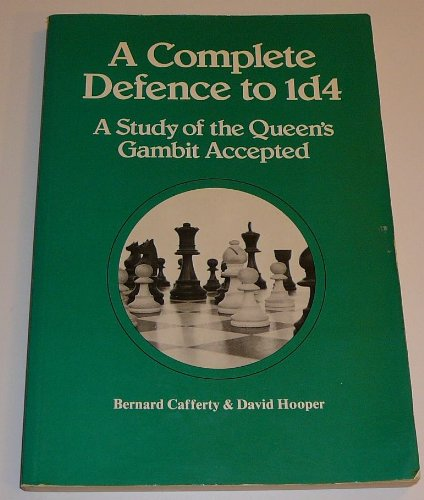 9780080241029: Complete Defence to 1d4: Study of the Queen's Gambit Accepted (Pergamon chess series)