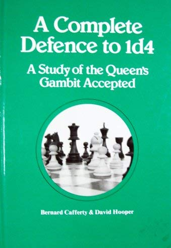 9780080241036: Complete Defence to 1d4: Study of the Queen's Gambit Accepted (Pergamon chess series)