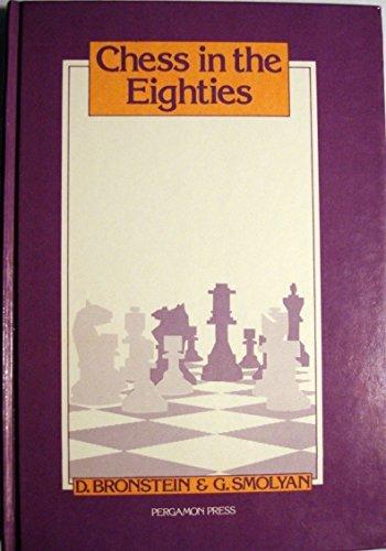 9780080241265: Chess in the Eighties (Pergamon Russian Chess Series)