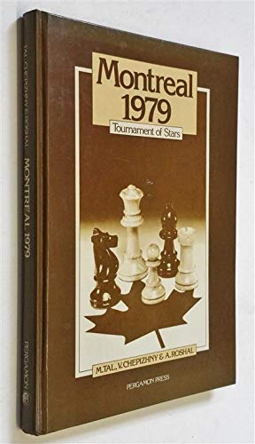 9780080241326: Montreal 1979: Tournament of Stars (Russian Chess)