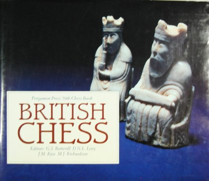 9780080241340: British Chess (Pergamon chess series)
