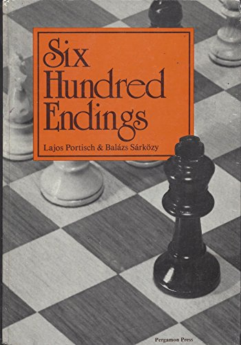 9780080241371: Six Hundred Endings (Cadogan Chess Books)