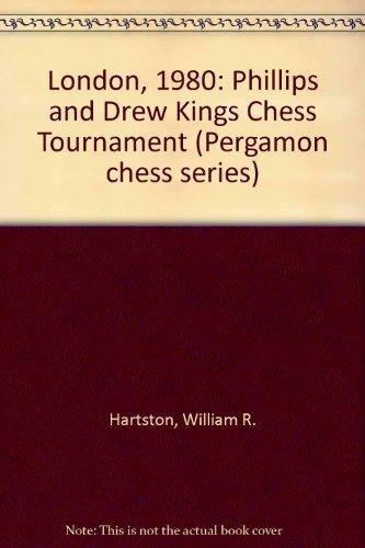 9780080241418: London, 1980: Phillips and Drew Kings Chess Tournament (Pergamon chess series)