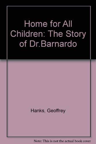 9780080241555: Home for All Children: The Story of Dr.Barnardo