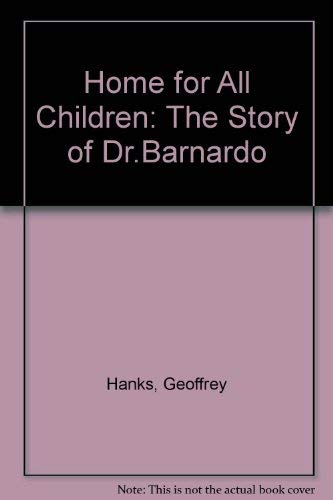 9780080241555: Home for All Children: The Story of Dr.Barnardo