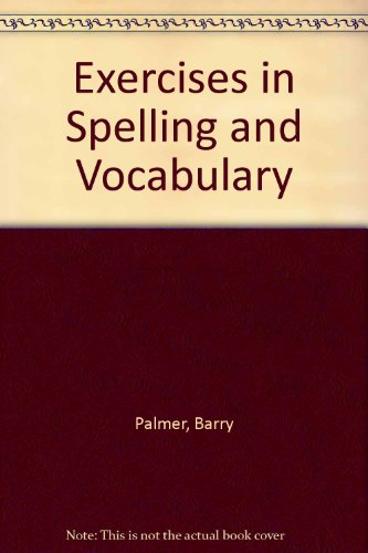 9780080241654: Exercises in Spelling and Vocabulary