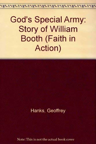 9780080241715: God's Special Army: Story of William Booth (Faith in Action)