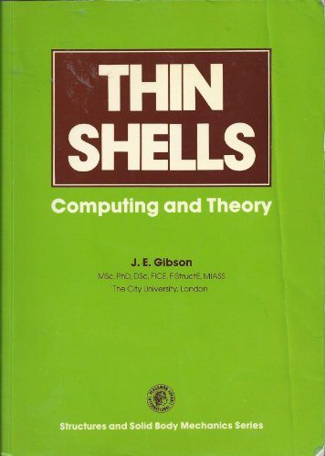 9780080242040: Thin Shells: Computing and Theory (Structures and solid body mechanics series)