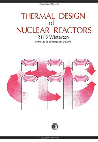 9780080242149: Thermal Design of Nuclear Reactors