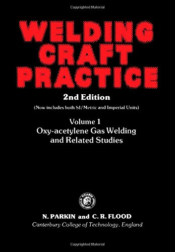 9780080242200: Welding Craft Practice: Oxy-acetylene Gas Welding and Related Studies Pt. 1, v. 1 (Pergamon international library)