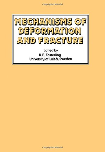 9780080242583: Mechanisms of Deformation and Fracture (International series on the strength and fracture of materials and structures)