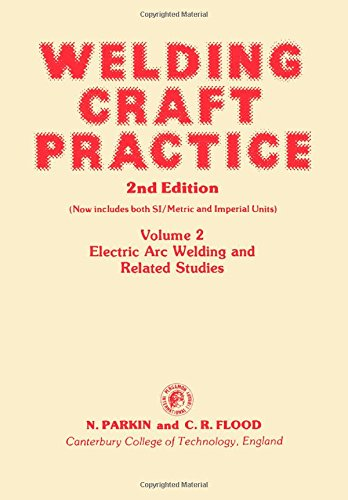 9780080242606: Welding Craft Practice: Electric Arc Welding and Related Studies (Pergamon international library)
