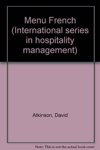 9780080243092: Menu French (International series in hospitality management)