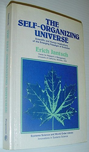 9780080243115: The Self-Organizing Universe: Scientific and Human Implications of the Emerging Paradigm of Evolution (Systems Science and World Order Library. Innovations in Systems Science)